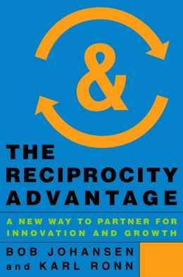 The Reciprocity Advantage: A New Way to Partner for Innovation and Growth