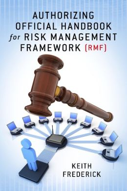 Authorizing Official Handbook: for Risk Management Framework (RMF)