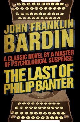 The Last of Philip Banter