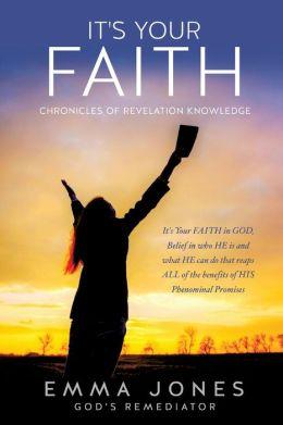It's Your Faith