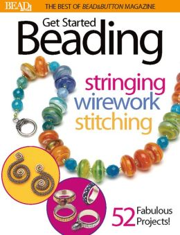 Best of Bead and Button: Get Started Beading (PagePerfect NOOK Book)