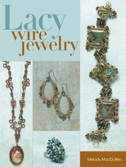Lacy Wire Jewelry (PagePerfect NOOK Book)