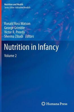 Nutrition in Infancy: Volume 2