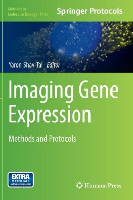 Imaging Gene Expression: Methods and Protocols