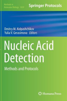 Nucleic Acid Detection: Methods and Protocols