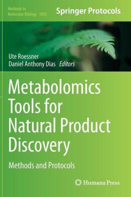 Metabolomics Tools for Natural Product Discovery: Methods and Protocols