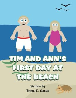 Tim and Ann's First Day at the Beach