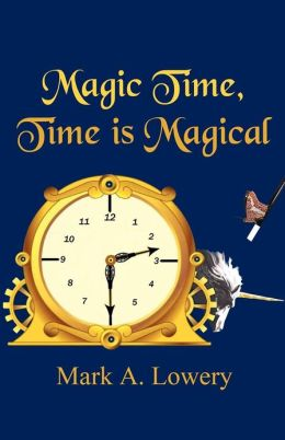 Magic Time, Time is Magical