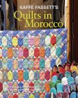 Book Cover Image. Title: Kaffe Fassett's Quilts in Morocco:  20 designs from Rowan for patchwork and quilting, Author: Kaffe Fassett