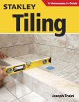 Book Cover Image. Title: Tiling:  Planning, Layout, and Installation, Author: Joseph Truini