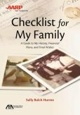 Book Cover Image. Title: ABA/AARP Checklist for My Family:  A Guide to My History, Financial Plans and Final Wishes, Author: Sally Balch Hurme