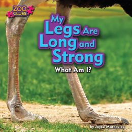 My Legs Are Long and Strong (Ostrich)