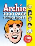 Book Cover Image. Title: Archie 1000 Page Comics Digest, Author: Archie Superstars