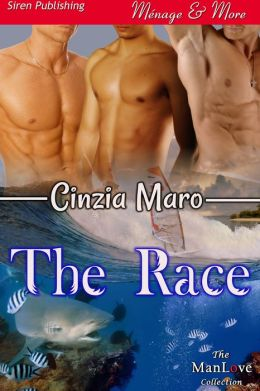 The Race (Siren Publishing Menage and More ManLove)