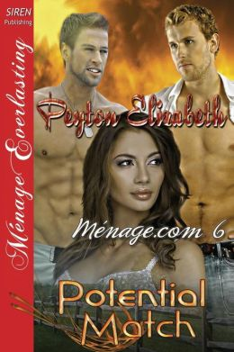 Potential Match [Menage.com 6] (Siren Publishing Menage Everlasting)