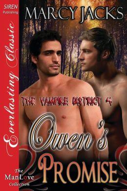 Owen's Promise [The Vampire District 4] (Siren Publishing Everlasting Classic Manlove)