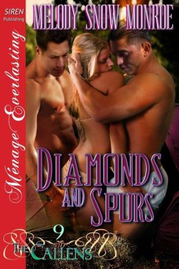 Diamonds and Spurs [The Callens 9] (Siren Publishing Menage Everlasting)