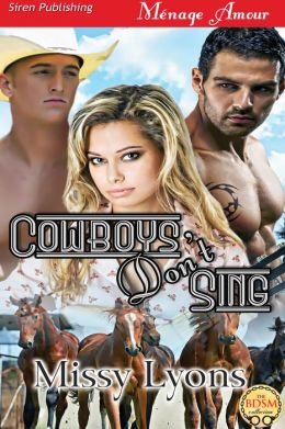 Cowboys Don't Sing [Riding Western Style 3] (Siren Publishing Menage Amour)