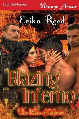 Blazing Inferno [The Men of Inferno] (Siren Publishing Menage Amour)