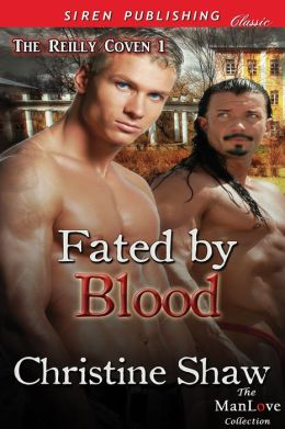 Fated by Blood [The Reilly Coven 1] (Siren Publishing Classic ManLove)