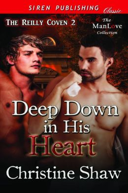 Deep Down in His Heart [The Reilly Coven 2] (Siren Publishing Classic ManLove)