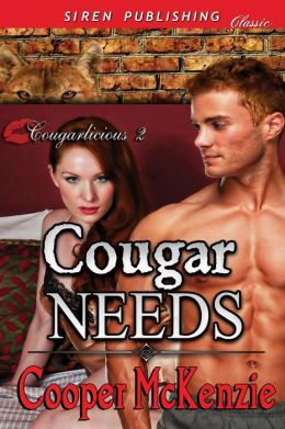 Cougar Needs [Cougarlicious 2] (Siren Publishing Classic)