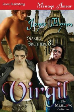 Virgil [Marius Brothers 8] (Siren Publishing Menage Amour Manlove)