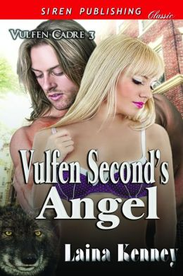 Vulfen Second's Angel [Vulfen Cadre 3] (Siren Publishing Classic)