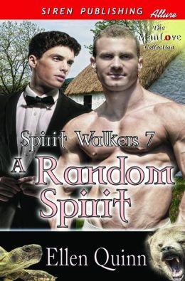 A Random Spirit [Spirit Walkers 7] (Siren Publishing Allure ManLove)