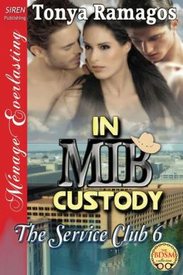 In Mib Custody [The Service Club 6] (Siren Publishing Menage Everlasting)