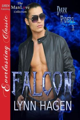 Falcon [Dark Riders 1] (Siren Publishing Everlasting Classic ManLove)