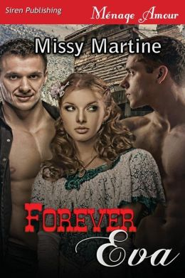 Forever Eva [Sequel to When Kat's Away] (Siren Publishing Menage Amour)