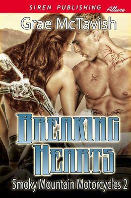 Breaking Hearts [Smoky Mountain Motorcycles 2] (Siren Publishing Classic)