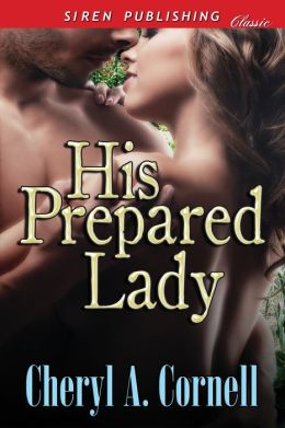 His Prepared Lady (Siren Publishing Classic)