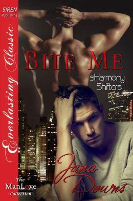 Bite Me [sHarmony Shifters 1] (Siren Publishing Everlasting Classic ManLove)