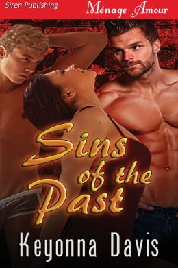 Sins of the Past (Siren Publishing Menage Amour)