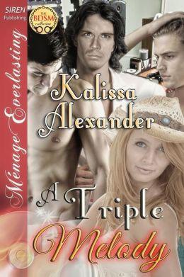 A Triple Melody (Siren Publishing Menage Everlasting)
