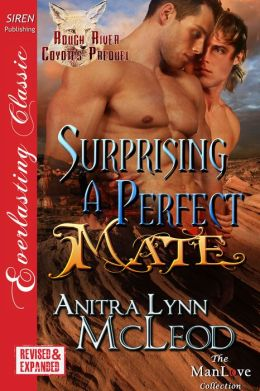 Surprising a Perfect Mate [Rough River Coyotes Prequel] (Siren Publishing Everlasting Classic ManLove)