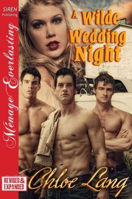 A Wilde Wedding Night (Siren Publishing Menage Everlasting)