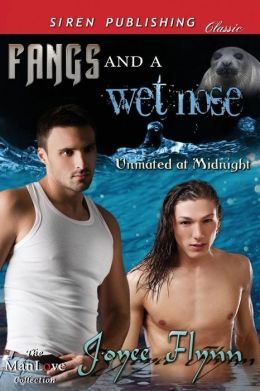 Fangs and a Wet Nose [Unmated at Midnight] (Siren Publishing Classic Manlove)