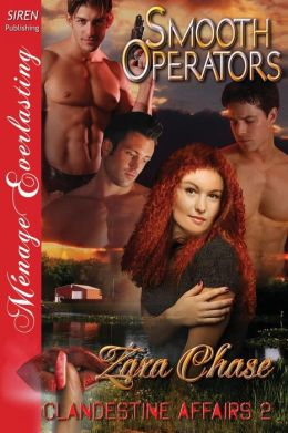 Smooth Operators [Clandestine Affairs 2] (Siren Publishing Menage Everlasting)