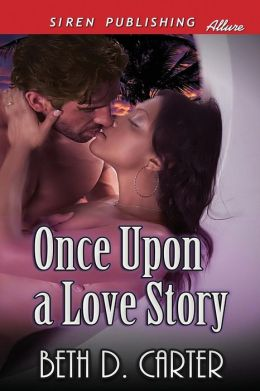 Once Upon a Love Story [Sequel to Love Story for a Snow Princess] (Siren Publishing Allure)