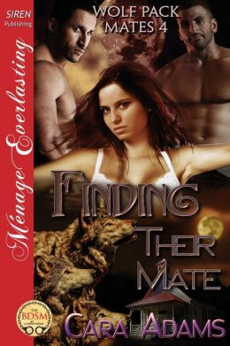 Finding Their Mate [Wolf Pack Mates 4] (Siren Publishing Menage Everlasting)