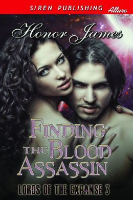 Finding the Blood Assassin [Lords of the Expanse 3] (Siren Publishing Allure)