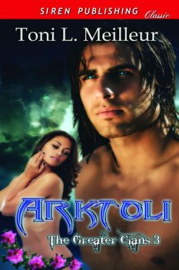 Arktoli [The Greater Clans 3] (Siren Publishing Classic)