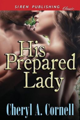 His Prepared Lady (Siren Publishing Classic)