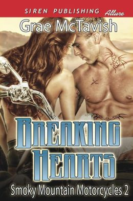 Breaking Hearts [Smoky Mountain Motorcycles 2] (Siren Publishing Allure)
