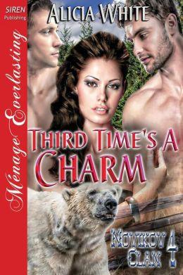Third Time's a Charm [Novikov Clan 4] (Siren Publishing Menage Everlasting)