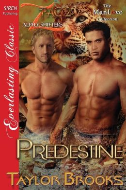 Predestine [Z Pac Alpha Shifters 2] (Siren Publishing Everlasting Classic Manlove)