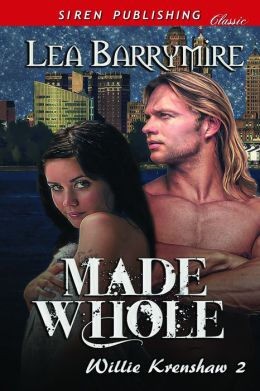 Made Whole [Willie Krenshaw 2] (Siren Publishing Classic)